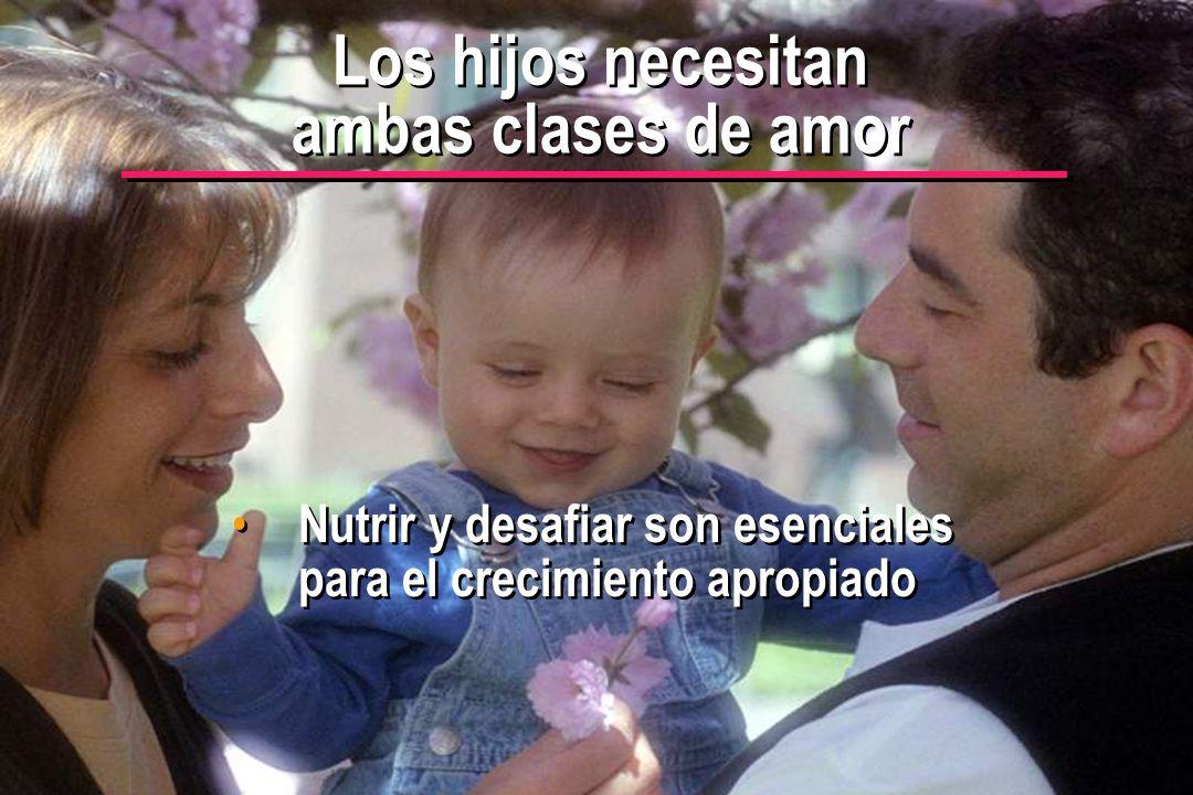 Los hijos necesitan ambas clases de amor