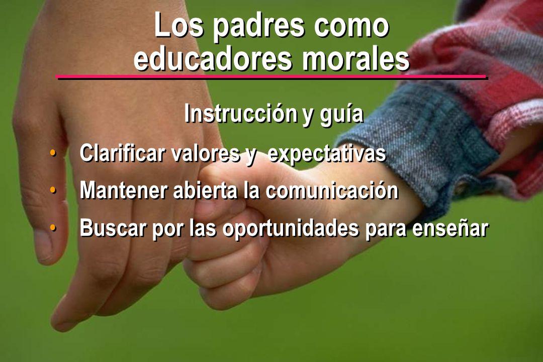 Los padres como educadores morales