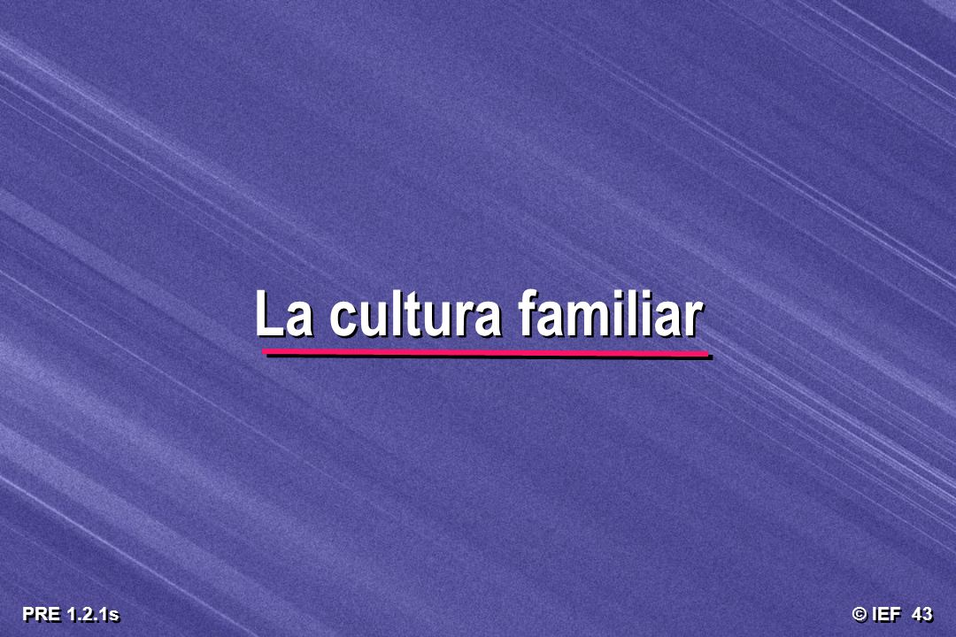 La cultura familiar