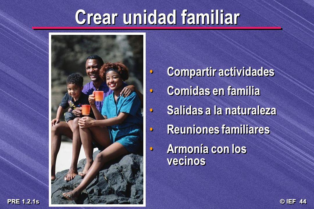 Crear unidad familiar Compartir actividades Comidas en familia