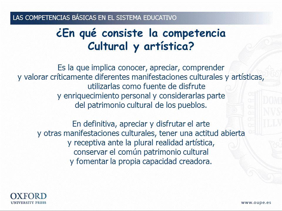 ¿En qué consiste la competencia Cultural y artística