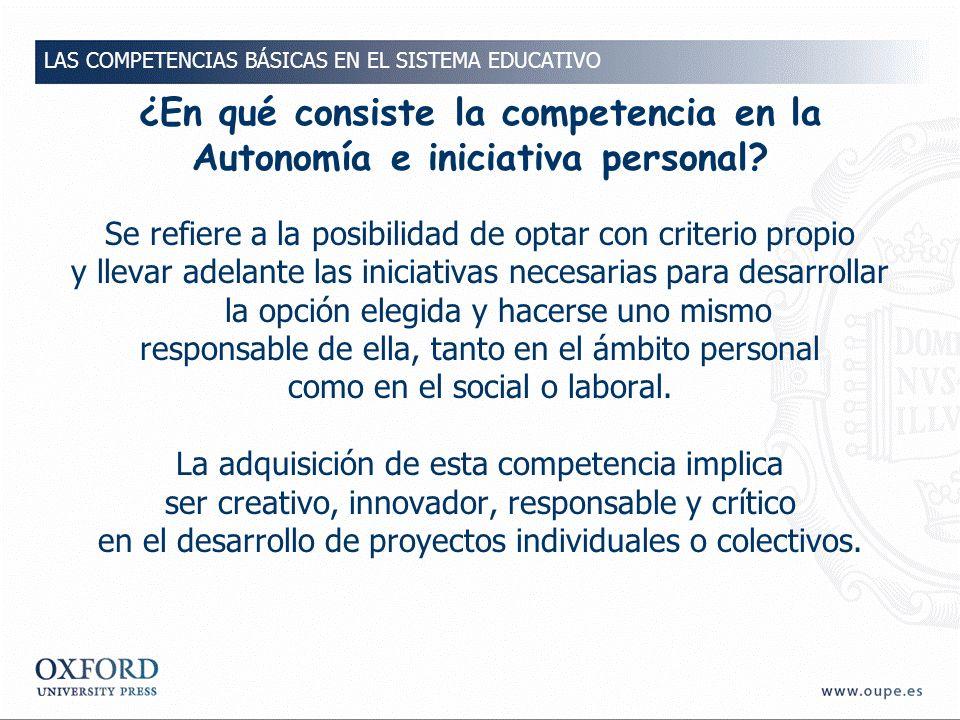 ¿En qué consiste la competencia en la Autonomía e iniciativa personal