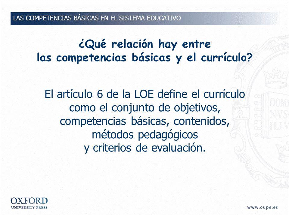 ¿Qué relación hay entre las competencias básicas y el currículo