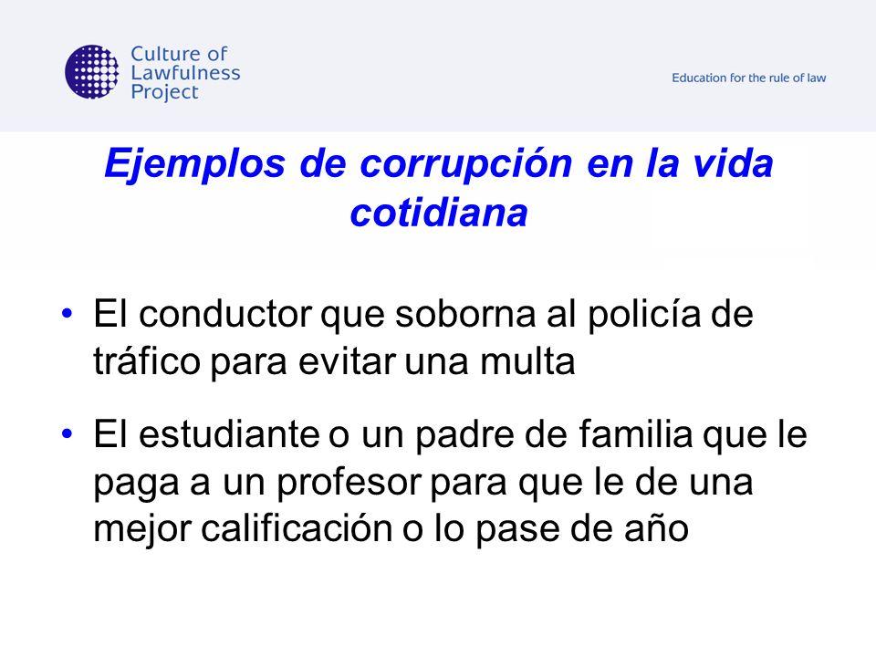 Ejemplos de corrupción en la vida cotidiana