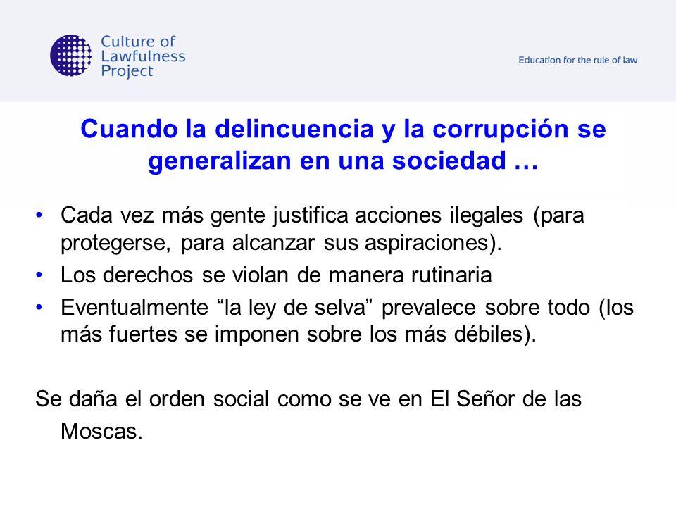 Cuando la delincuencia y la corrupción se generalizan en una sociedad …