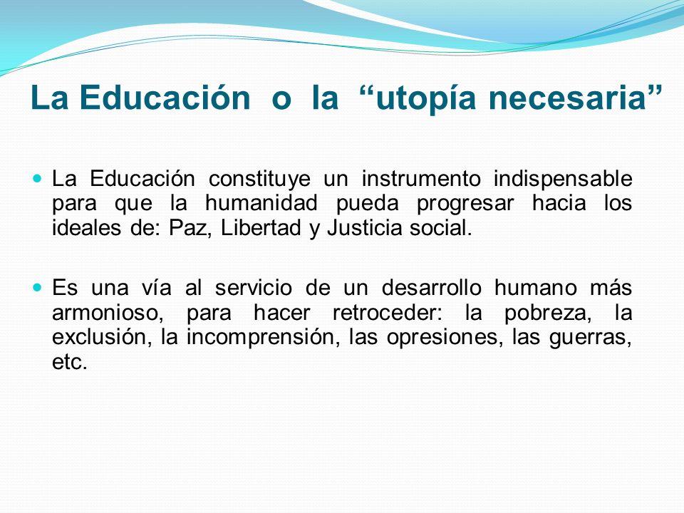 La Educación o la utopía necesaria