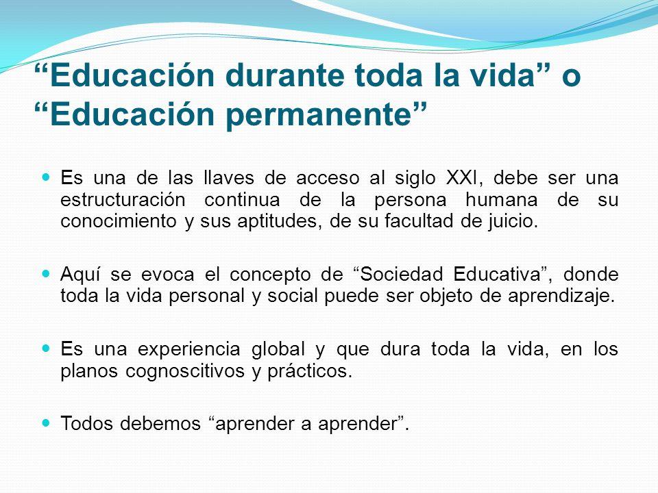 Educación durante toda la vida o Educación permanente