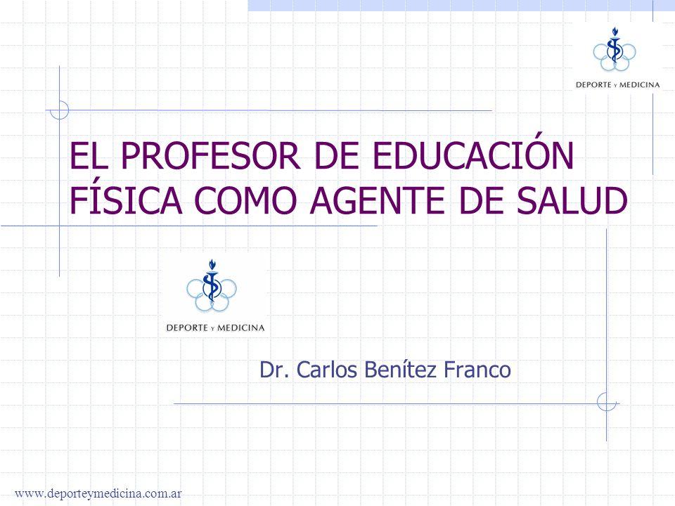 EL PROFESOR DE EDUCACIÓN FÍSICA COMO AGENTE DE SALUD