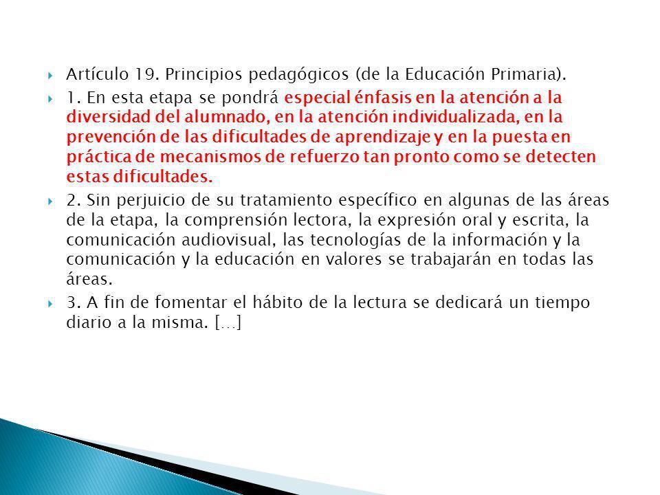 Artículo 19. Principios pedagógicos (de la Educación Primaria).