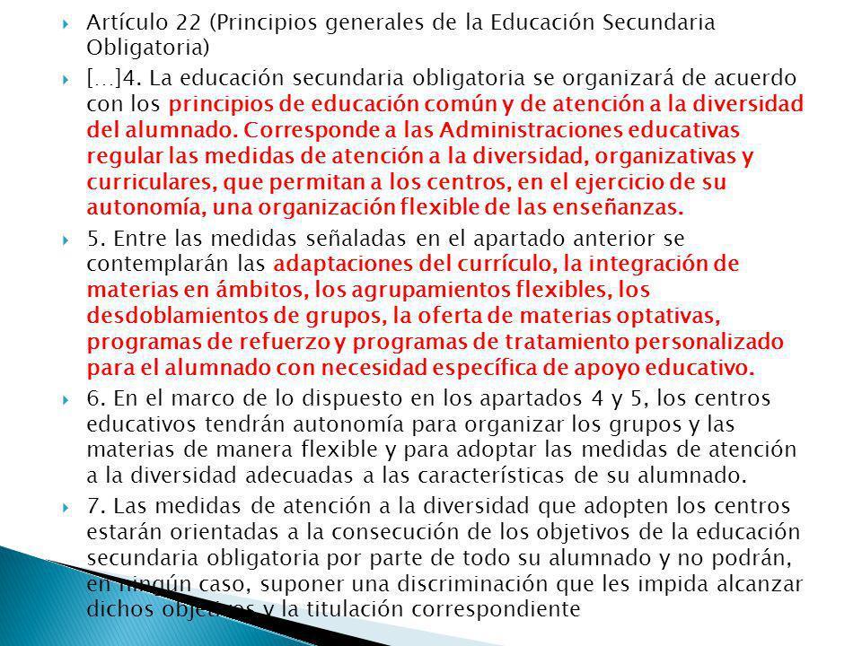 Artículo 22 (Principios generales de la Educación Secundaria Obligatoria)