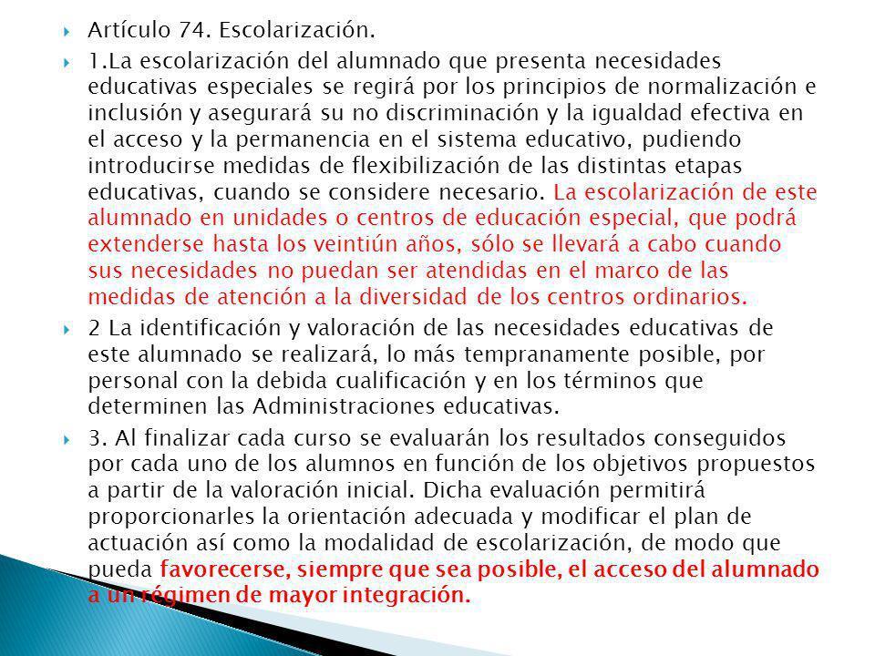 Artículo 74. Escolarización.