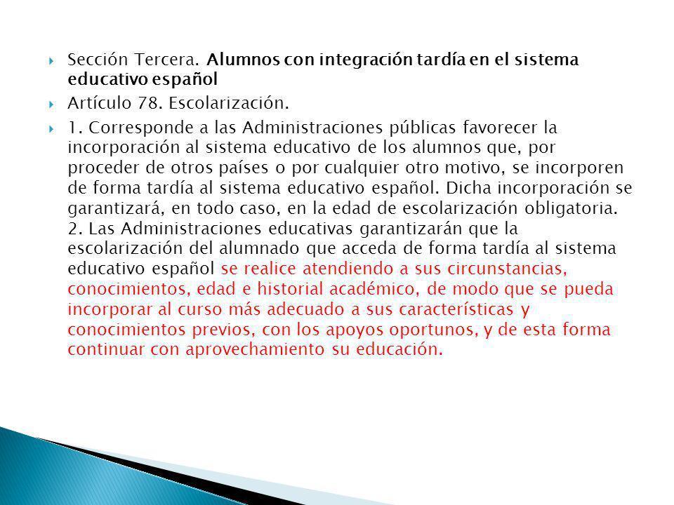 Sección Tercera. Alumnos con integración tardía en el sistema educativo español