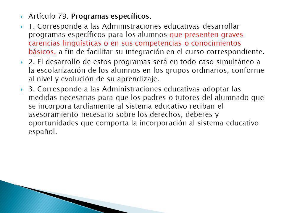 Artículo 79. Programas específicos.