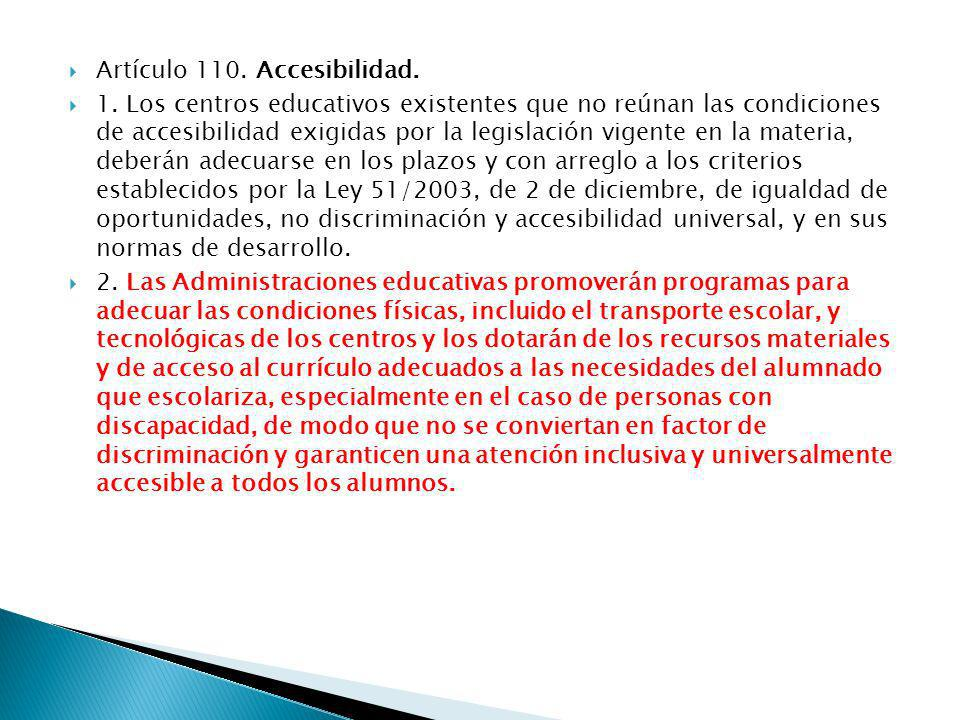 Artículo 110. Accesibilidad.