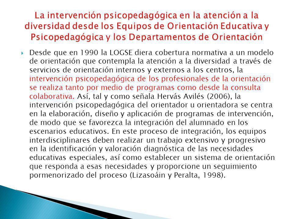 La intervención psicopedagógica en la atención a la diversidad desde los Equipos de Orientación Educativa y Psicopedagógica y los Departamentos de Orientación