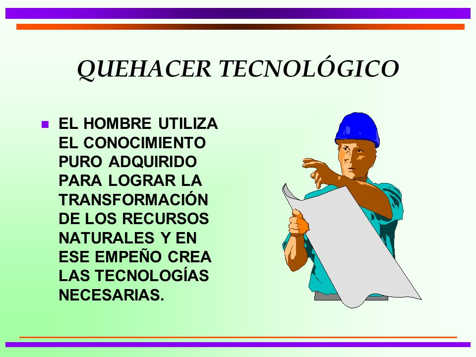 QUEHACER TECNOLÓGICO