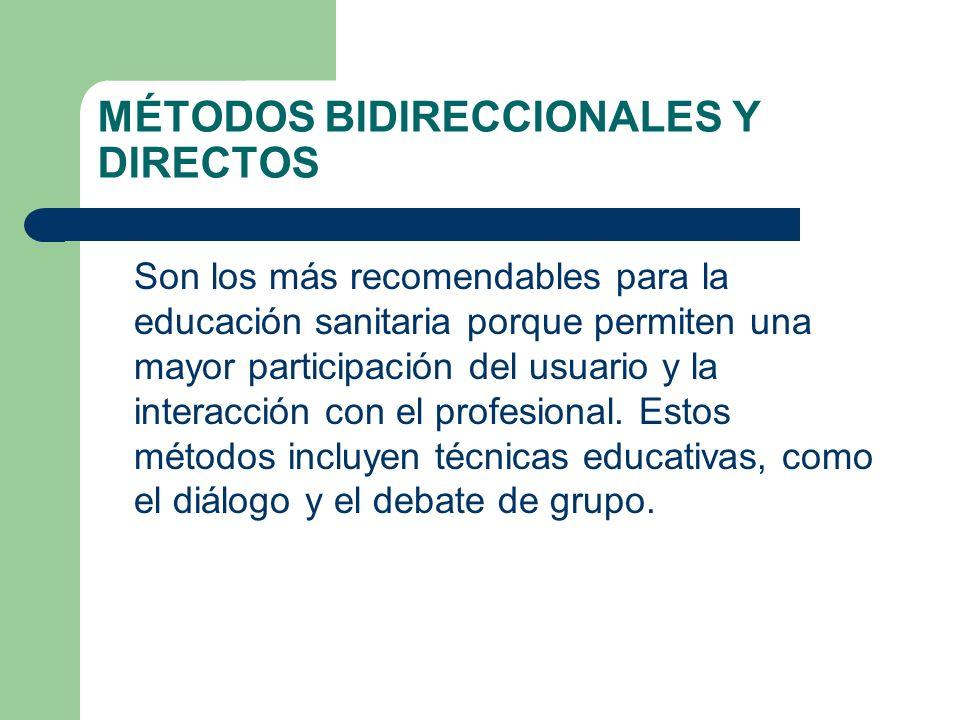 MÉTODOS BIDIRECCIONALES Y DIRECTOS