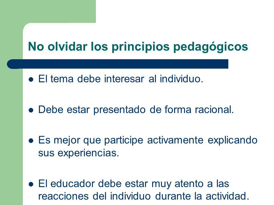 No olvidar los principios pedagógicos