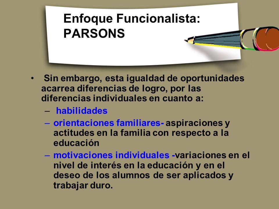 Enfoque Funcionalista: PARSONS