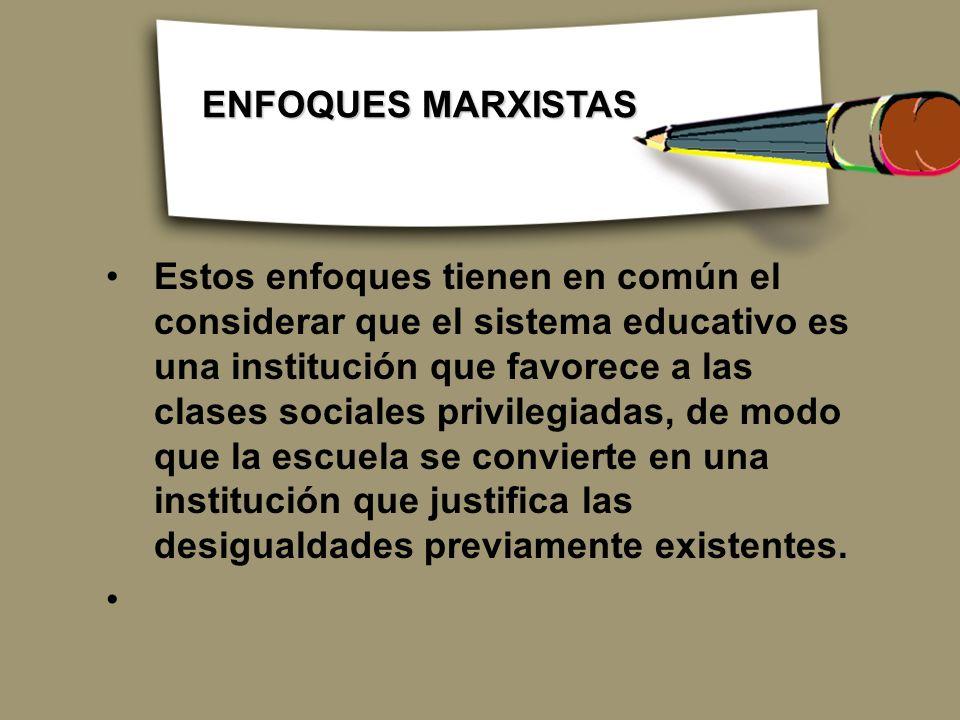 ENFOQUES MARXISTAS
