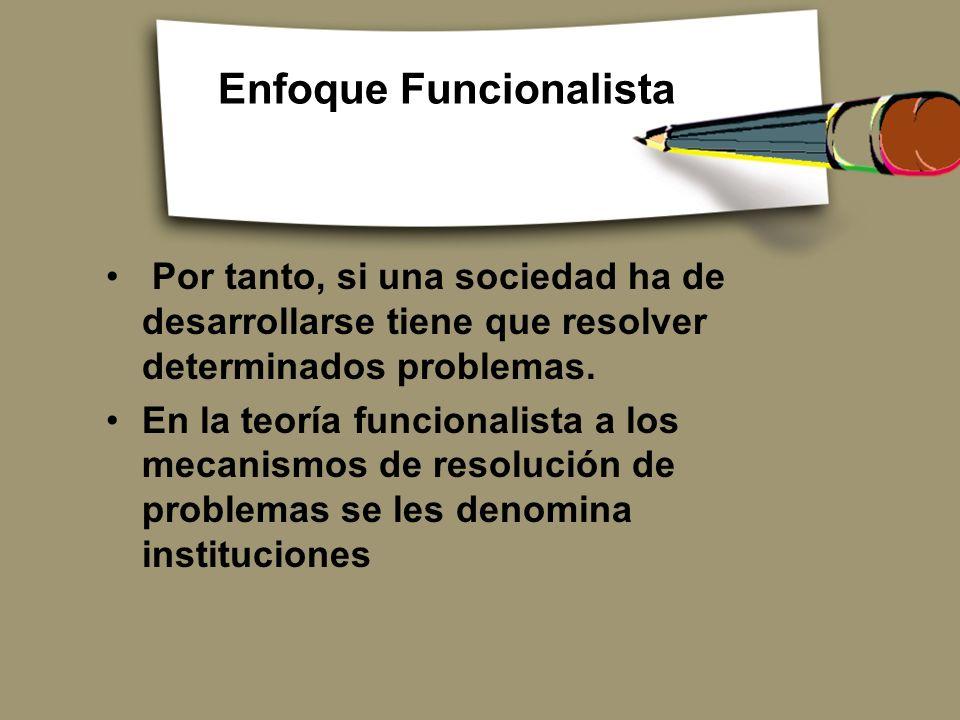 Enfoque Funcionalista