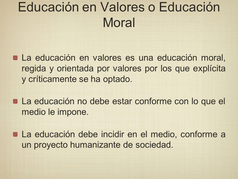 Educación en Valores o Educación Moral