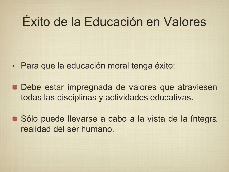 Éxito de la Educación en Valores