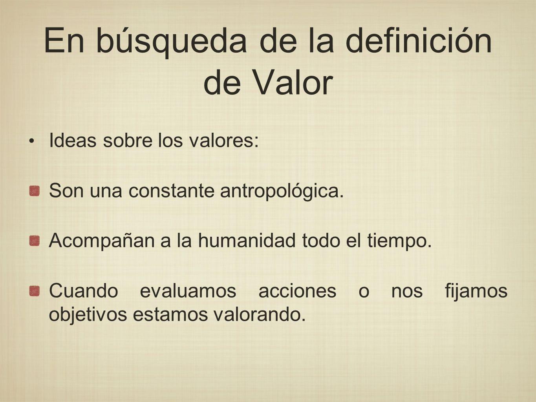 En búsqueda de la definición de Valor
