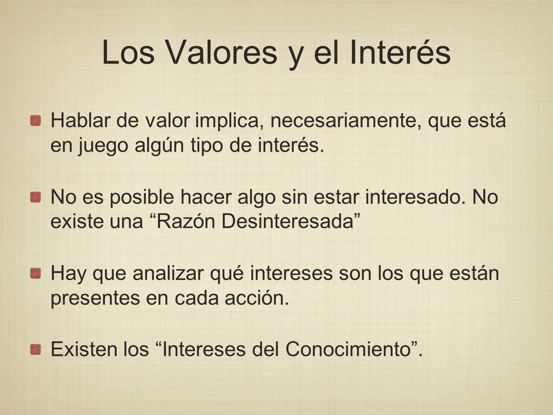 Los Valores y el Interés