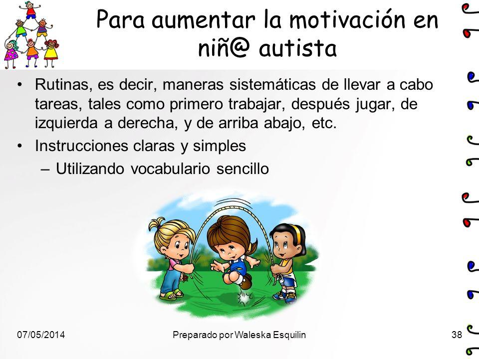 Para aumentar la motivación en niñ@ autista