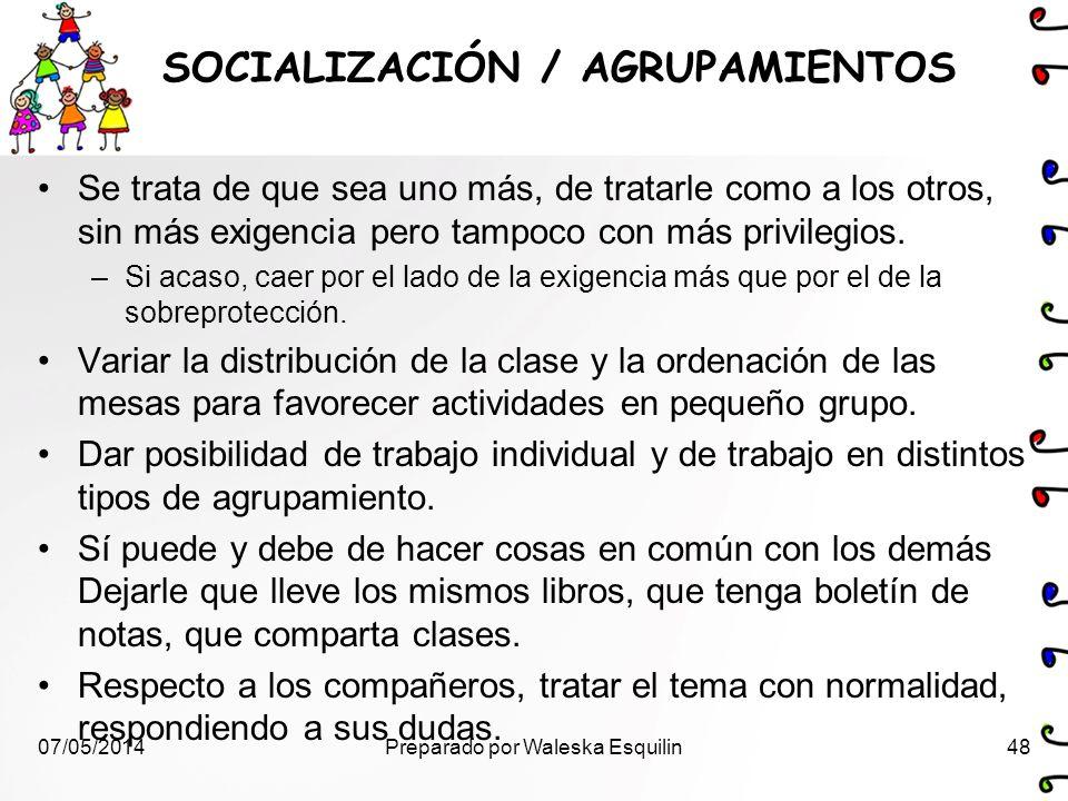 SOCIALIZACIÓN / AGRUPAMIENTOS