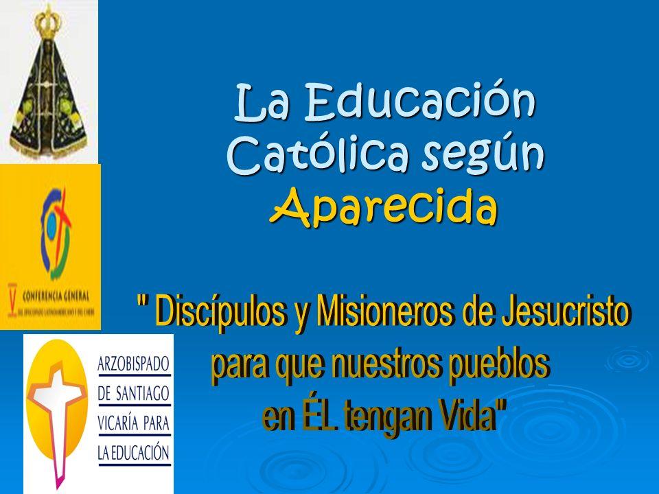 La Educación Católica según Aparecida
