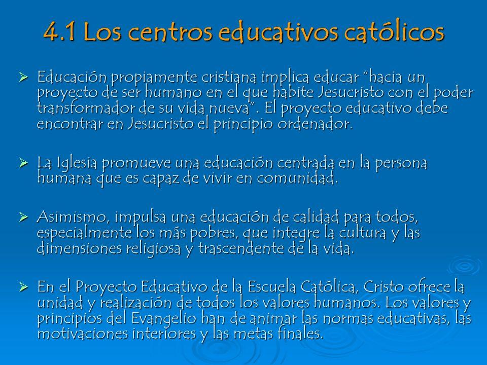 4.1 Los centros educativos católicos