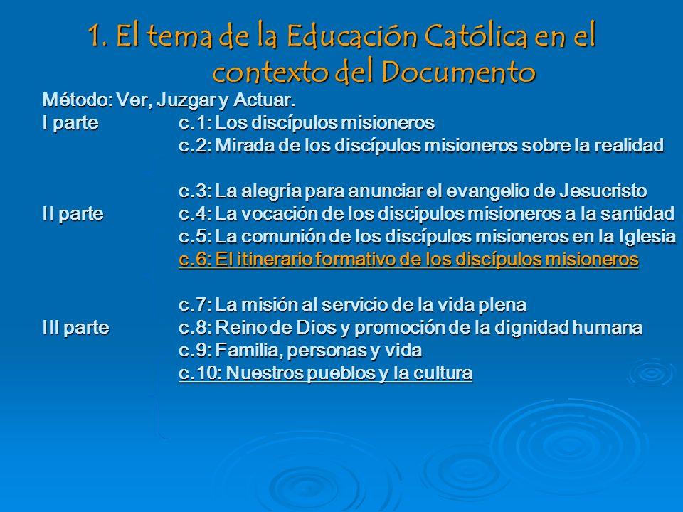 1. El tema de la Educación Católica en el contexto del Documento