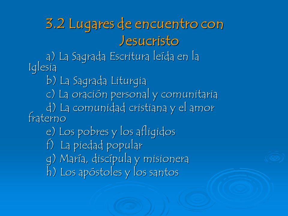 3.2 Lugares de encuentro con Jesucristo