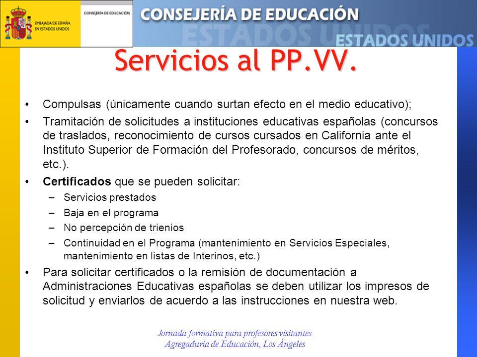 Servicios al PP.VV. Compulsas (únicamente cuando surtan efecto en el medio educativo);