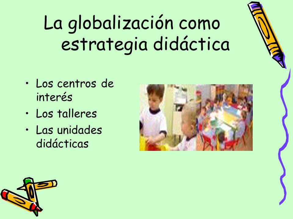 La globalización como estrategia didáctica