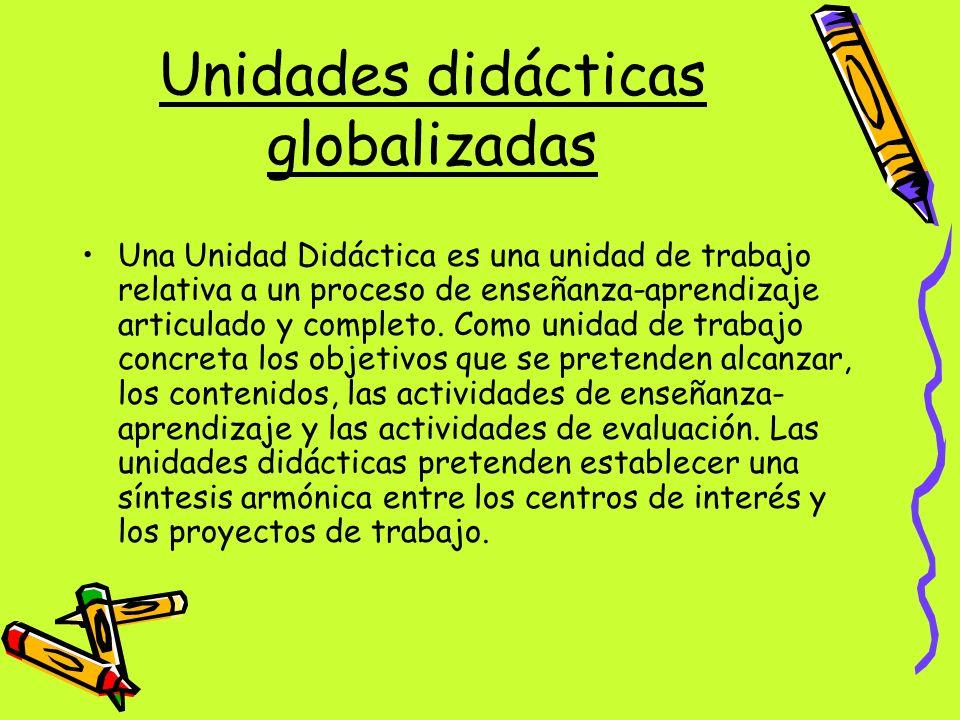 Unidades didácticas globalizadas