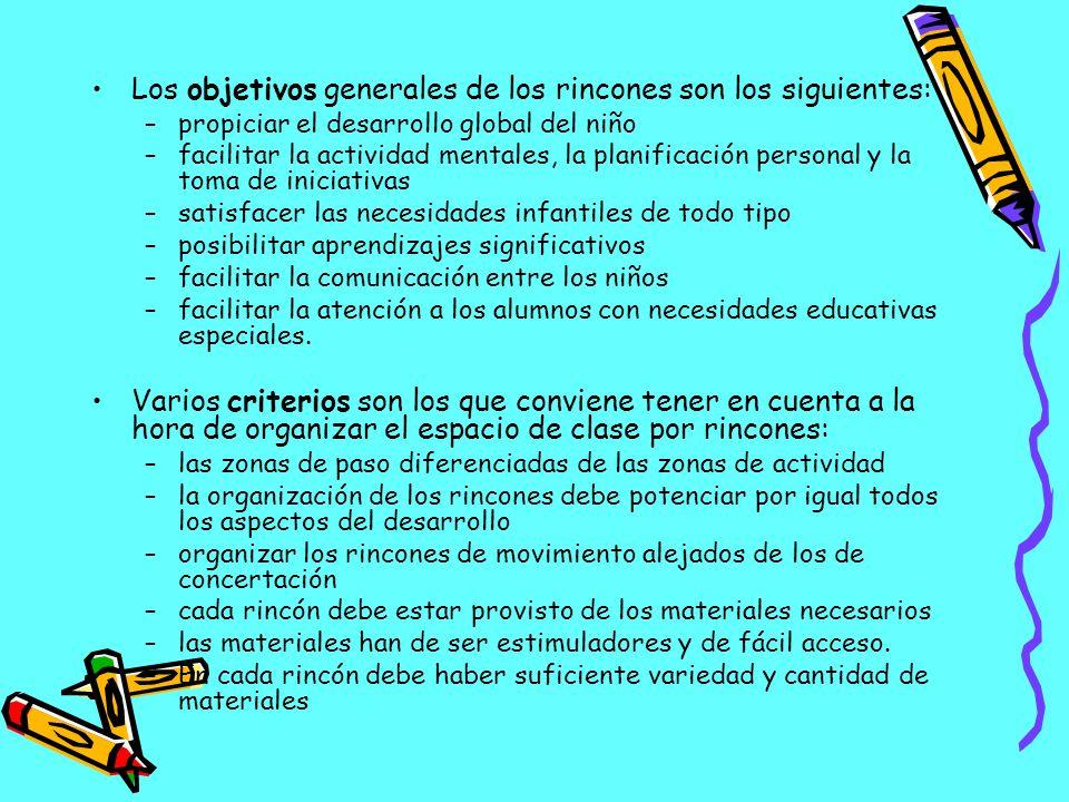 Los objetivos generales de los rincones son los siguientes: