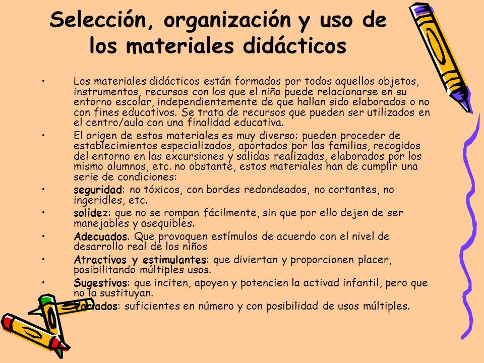 Selección, organización y uso de los materiales didácticos