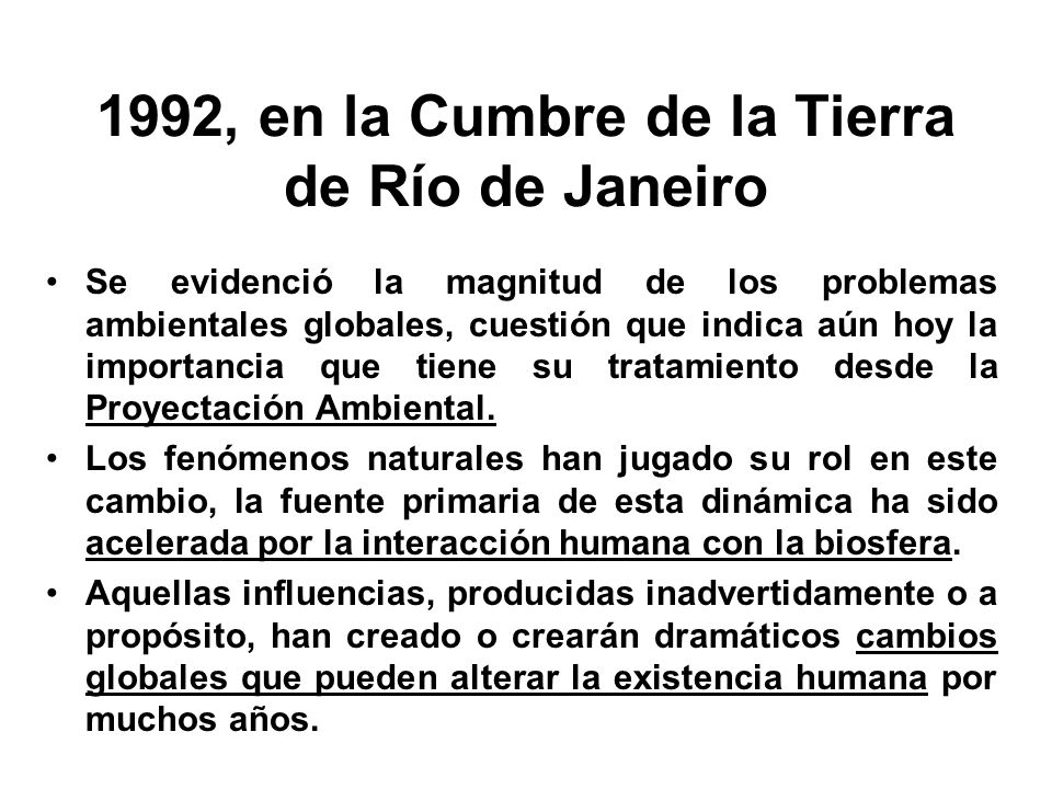 1992, en la Cumbre de la Tierra de Río de Janeiro