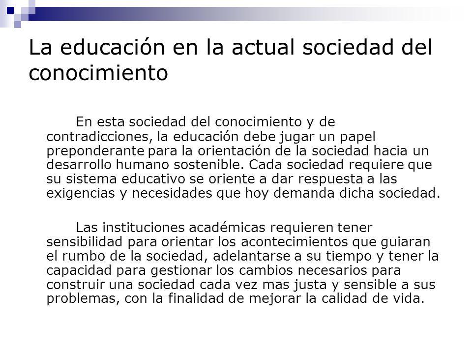 La educación en la actual sociedad del conocimiento