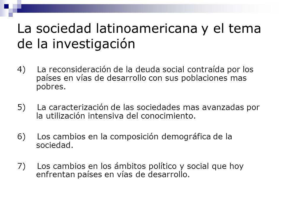 La sociedad latinoamericana y el tema de la investigación