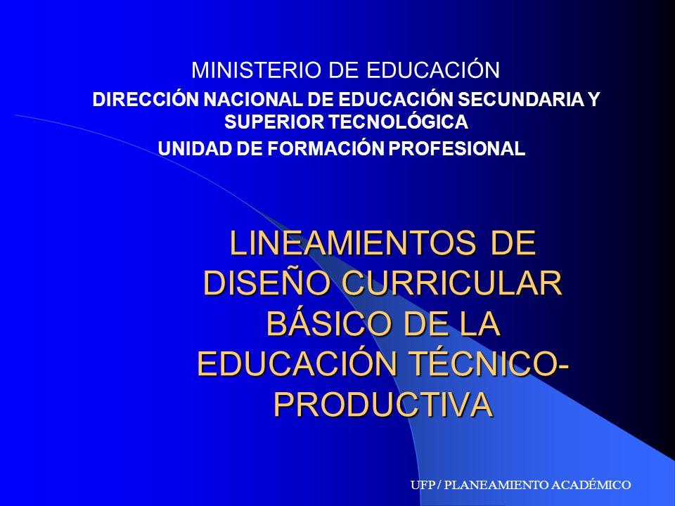 DIRECCIÓN NACIONAL DE EDUCACIÓN SECUNDARIA Y SUPERIOR TECNOLÓGICA