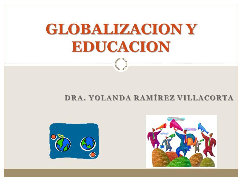 GLOBALIZACION Y EDUCACION