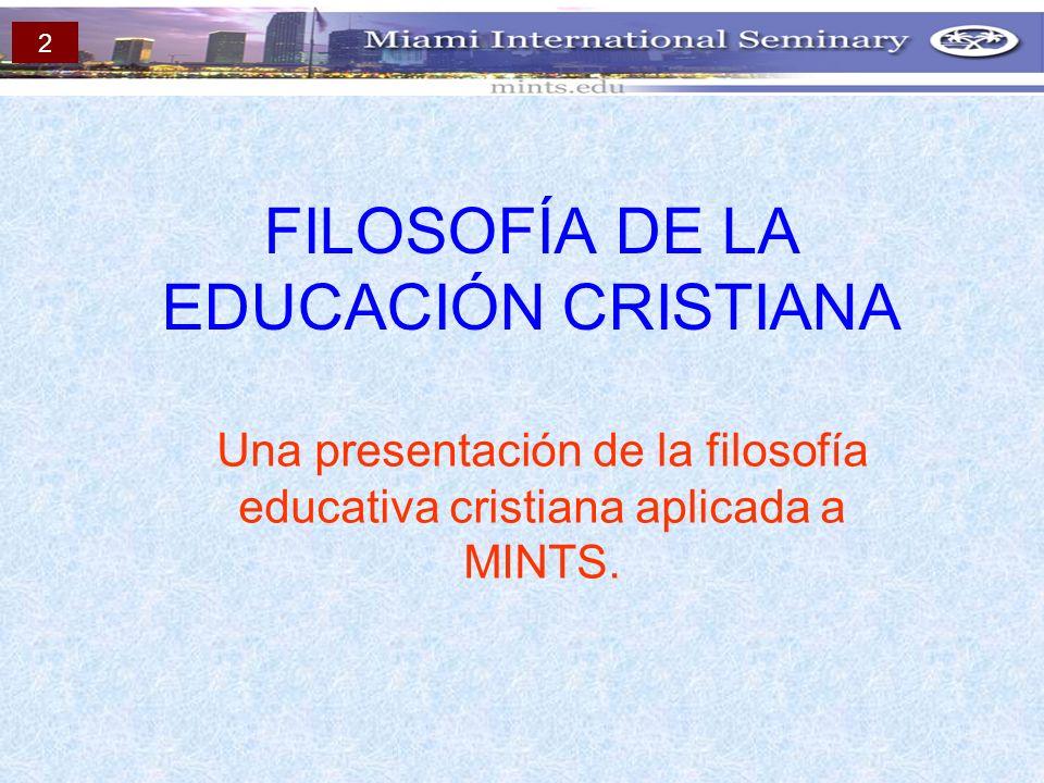FILOSOFÍA DE LA EDUCACIÓN CRISTIANA