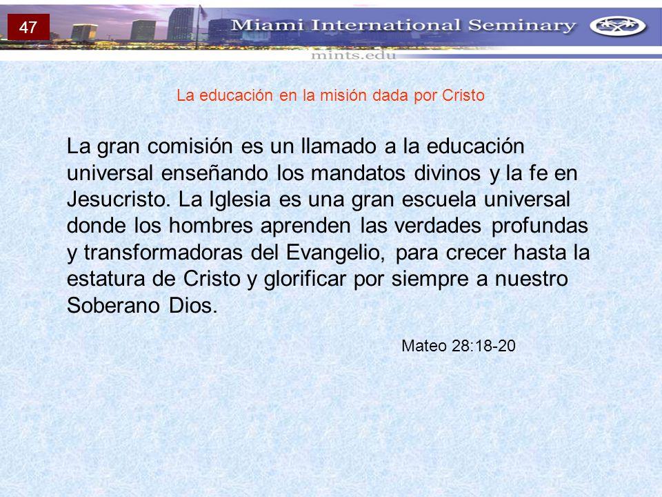 La educación en la misión dada por Cristo