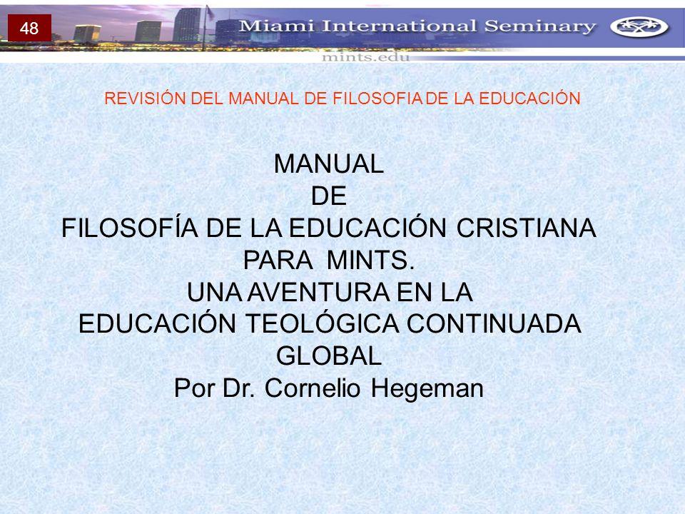 FILOSOFÍA DE LA EDUCACIÓN CRISTIANA PARA MINTS. UNA AVENTURA EN LA