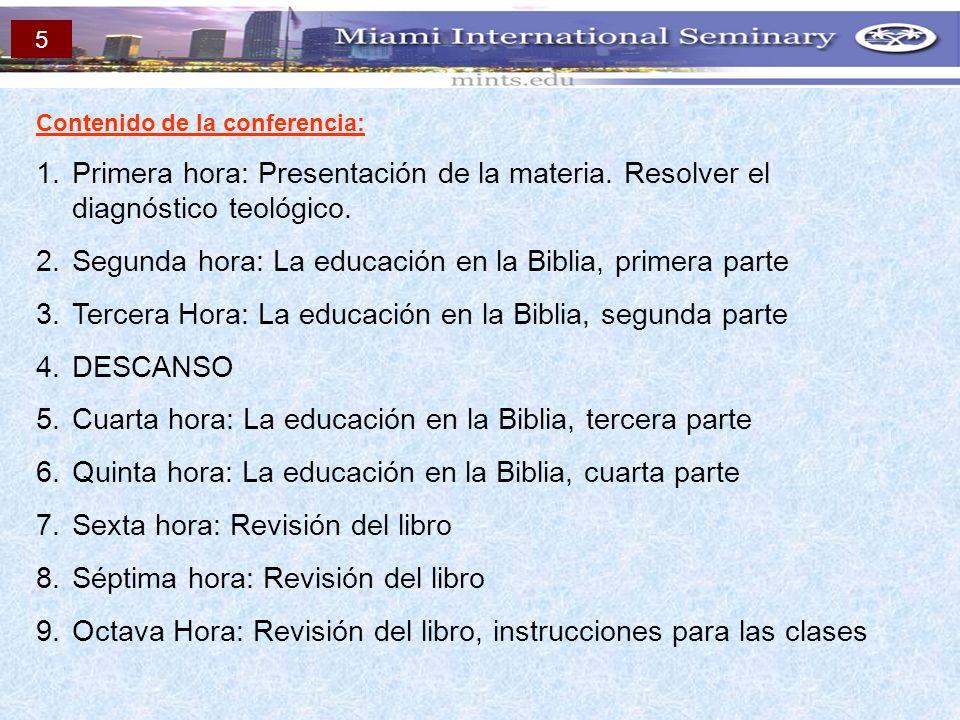 Segunda hora: La educación en la Biblia, primera parte
