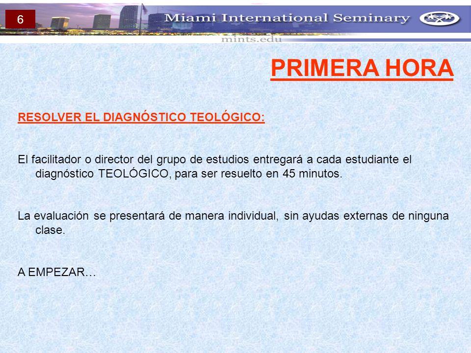 PRIMERA HORA 6 RESOLVER EL DIAGNÓSTICO TEOLÓGICO: